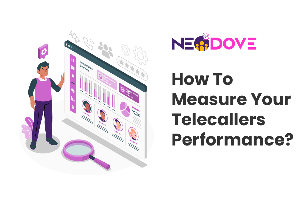 How To Measure Your Telecallers Performance?