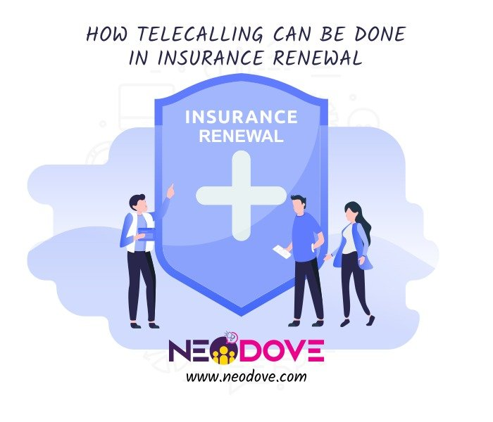Neodove- telecalling in renewal insurance