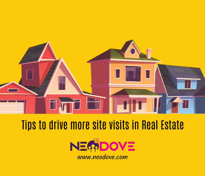 Drive more site visits in real estate