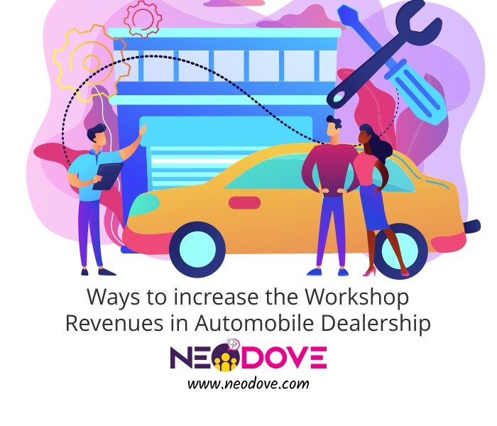 ways to improve the workshop revenue in automobile dealerships