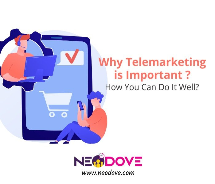 Why Telemarketing is Important and How You Can Do It Well?